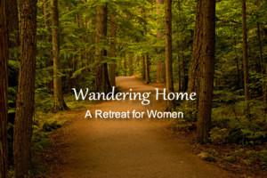 Wandering Home Retreat